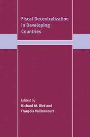 Fiscal Decentralization in Developing Countries