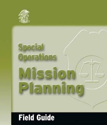 Special Operations Mission Planning Field Guide by Dennis L. Krebs image