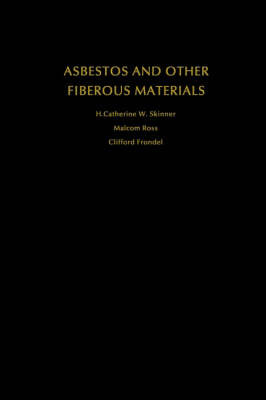 Asbestos and Other Fibrous Materials by H.Catherine W. Skinner image