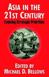 Asia in the 21st Century: Evolving Strategic Priorities image