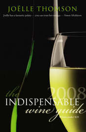 The Indispensable Wine Guide 2008: Wines Under $25 by Joelle Thomson image
