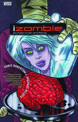 Izombie Vol. 3 by Chris Roberson