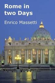 Rome in Two Days by Enrico Massetti