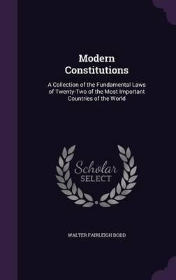 Modern Constitutions by Walter Fairleigh Dodd