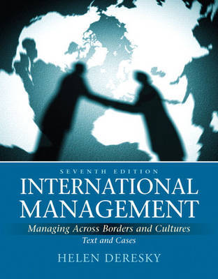 International Management: Managing Across Borders and Cultures, Text and Cases by Helen Deresky image