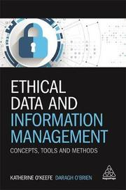 Ethical Data and Information Management by Katherine O'Keefe image