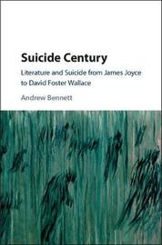 Suicide Century by Andrew Bennett