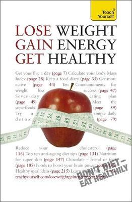 Lose Weight, Gain Energy, Get Healthy: Teach Yourself by Sara Kirkham image