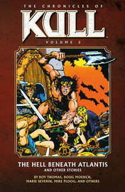 The The Chronicles of Kull: Volume 2 by Roy Thomas image