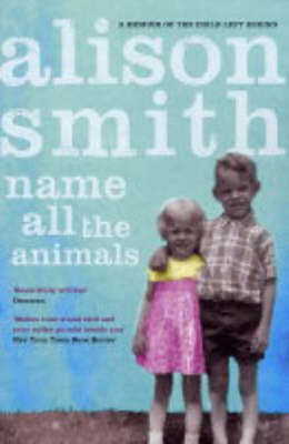 Name All the Animals by Alison Smith image