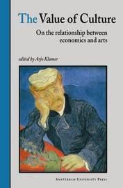 The Value of Culture by Arjo Klamer