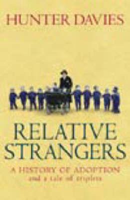 Relative Strangers by Hunter Davies