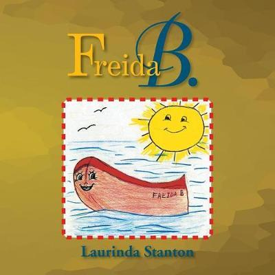 Freida B. by Laurinda Stanton