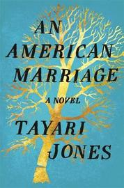 An American Marriage by Tayari Jones image
