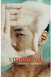 Smashed (NZ) by Mandy Hager