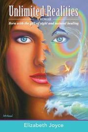 Unlimited Realities by Elizabeth Joyce