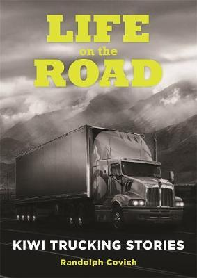 Life on the Road by Randolph Covich