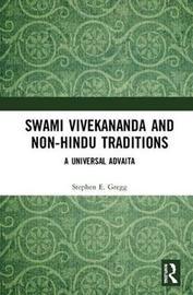 Swami Vivekananda and Non-Hindu Traditions by Stephen E. Gregg