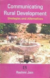 Communication Rural Development by Rashmi Jain image