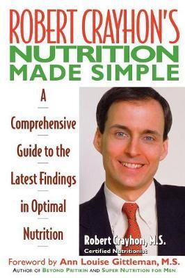 Robert Crayhon's Nutrition Made Simple by Robert Crayhon image