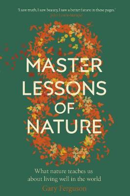 Eight Master Lessons of Nature by Gary Ferguson