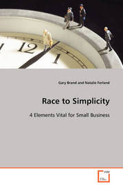 Race to Simplicity by Gary Brand