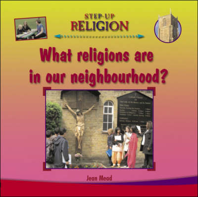 What Religions are in Our Neighbourhood? by Jean Mead image
