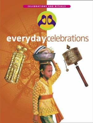Everyday Celebrations by Rupert Matthews