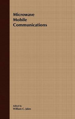 Microwave Mobile Communications (An IEEE Press Classic Reissue) image