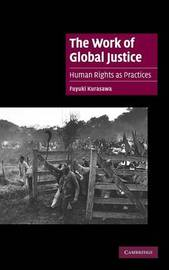 The Work of Global Justice by Fuyuki Kurasawa image