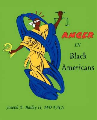 Anger in Black Americans by Joseph A Bailey image