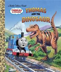Thomas and the Dinosaur (Thomas & Friends) by Golden Books