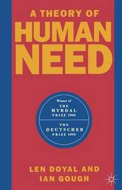 A Theory of Human Need by Len Doyal