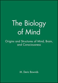 Biology of Mind by M.Deric Bownds image