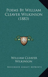 Poems by William Cleaver Wilkinson (1883) by William Cleaver Wilkinson