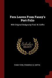 Fern Leaves from Fanny's Port-Folio by Fanny Fern image