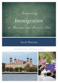 Interpreting Immigration at Museums and Historic Sites