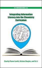 Integrating Information Literacy into the Chemistry Curriculum