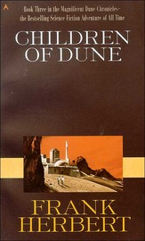 Children of Dune: Bk. 3: Dune Chronicles by Frank Herbert