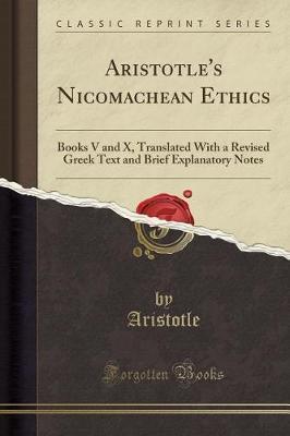 Aristotle's Nicomachean Ethics by Aristotle Aristotle