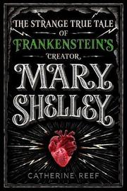 Mary Shelley by Catherine Reef image