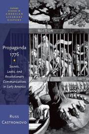 Propaganda 1776 by Russ Castronovo