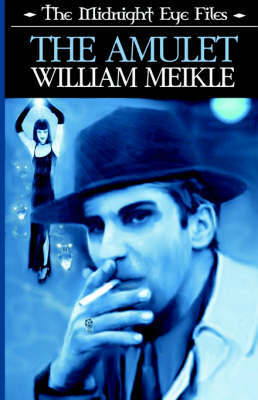 The Midnight Eye Files by William Meikle image