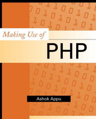 Making Use of PHP by Ashok Appu image