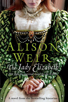 The Lady Elizabeth by Alison Weir image