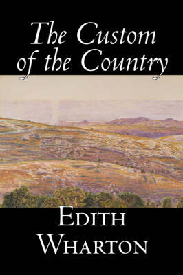 The Custom of the Country by Edith Wharton image