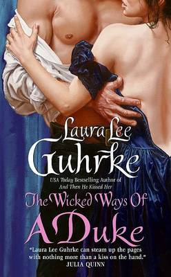 The Wicked Ways of a Duke by Laura Lee Guhrke image