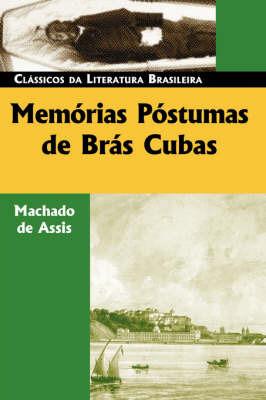 Memorias Postumas De Bras Cubas by Machado de Assis