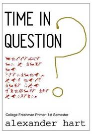 Time in Question by Alexander Hart