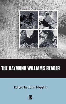 The Raymond Williams Reader by John Higgins